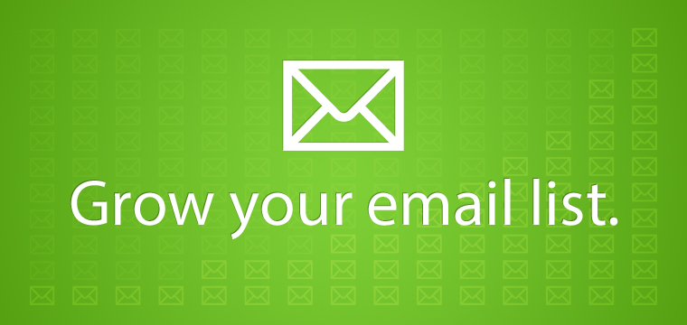 7 Strategies to Grow Your Email List