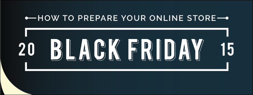 How to Prepare your Online Store for Black Friday 2015