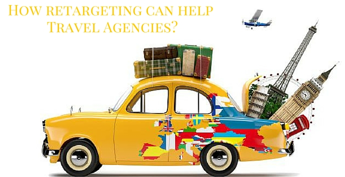 How retargeting can help small and medium travel agencies?