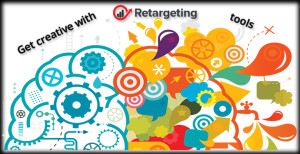 Get Creative With Retargeting Tools
