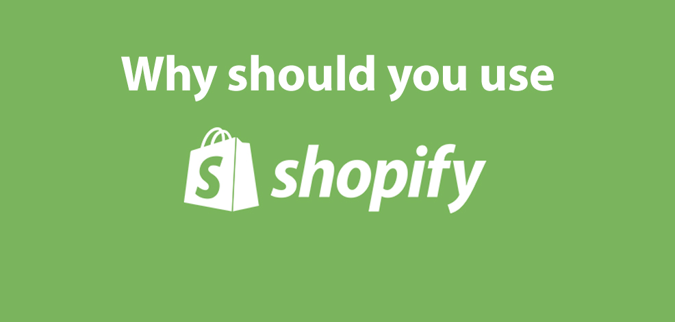 Why Choose Shopify For Your Online Store