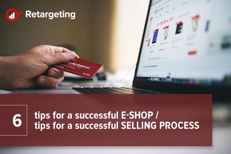 6 tips for a successful e-shop