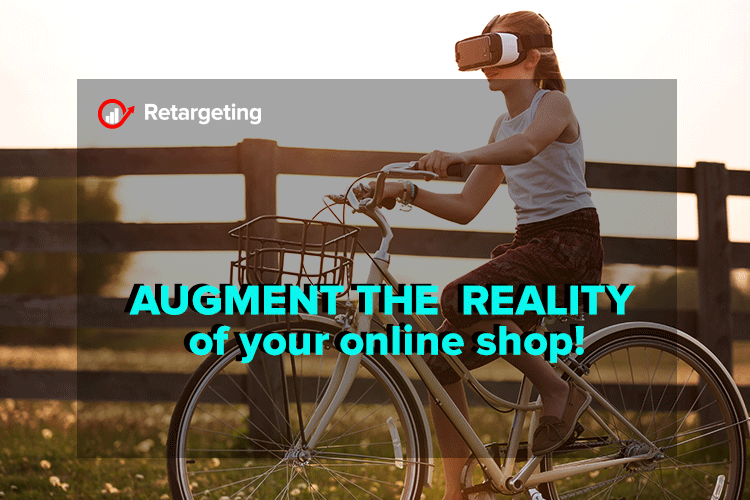 Augment the reality of your online shop!