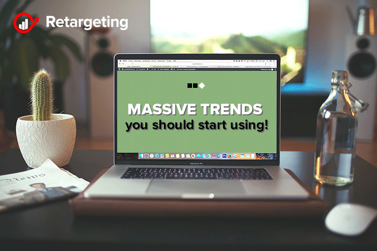 Massive trends you should start using!