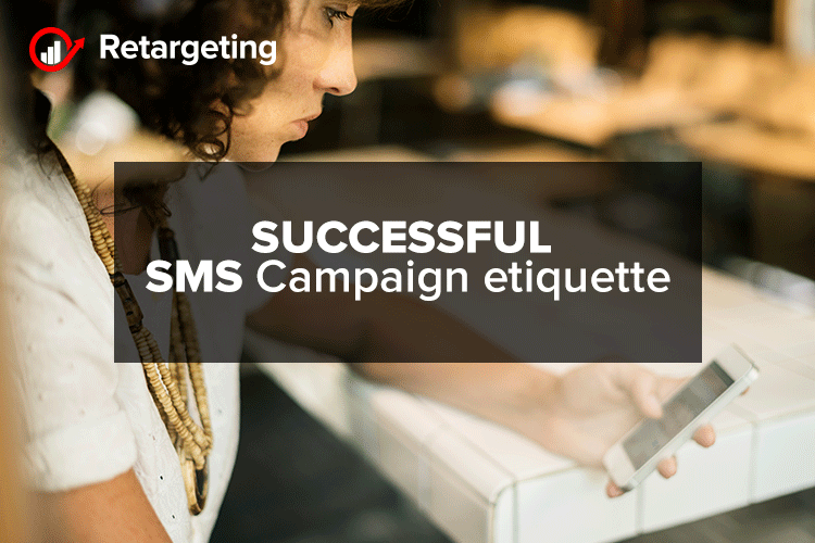Successful SMS Campaign etiquette
