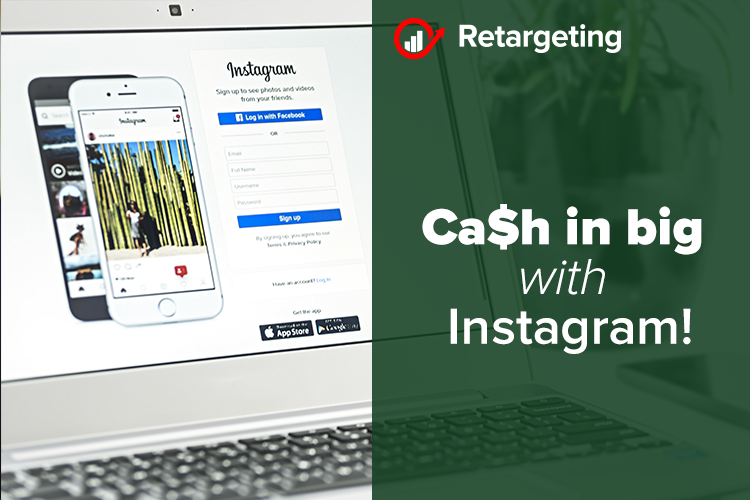 Ca$h in big with Instagram!