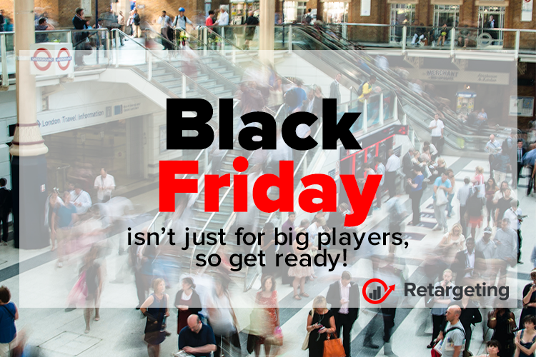 Black Friday isn't just for big players, so get ready!