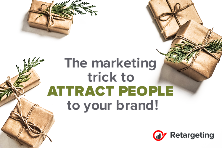The marketing trick to attract people to your brand!
