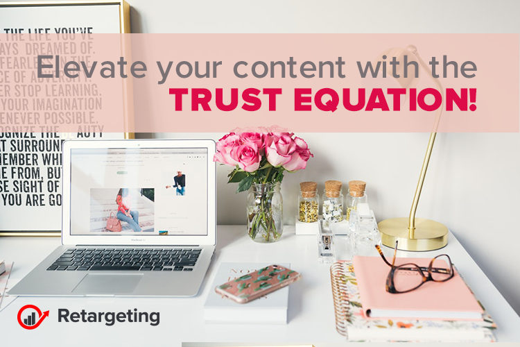 Elevate your content with the trust equation!
