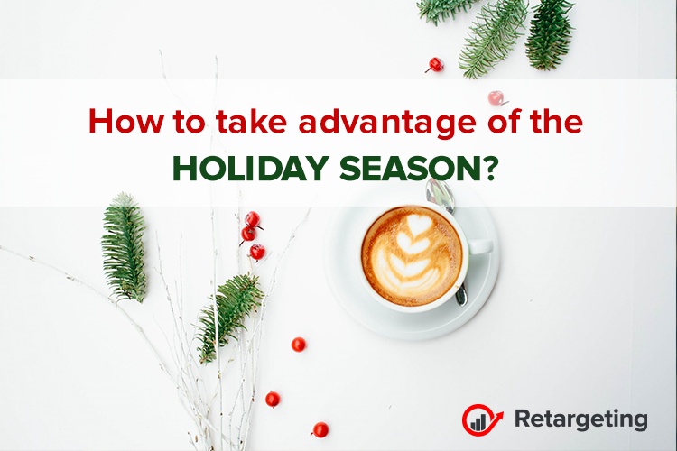 How to take advantage of the holiday season!
