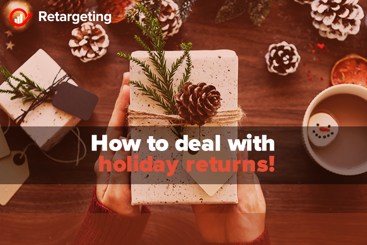 How to deal with holiday returns!