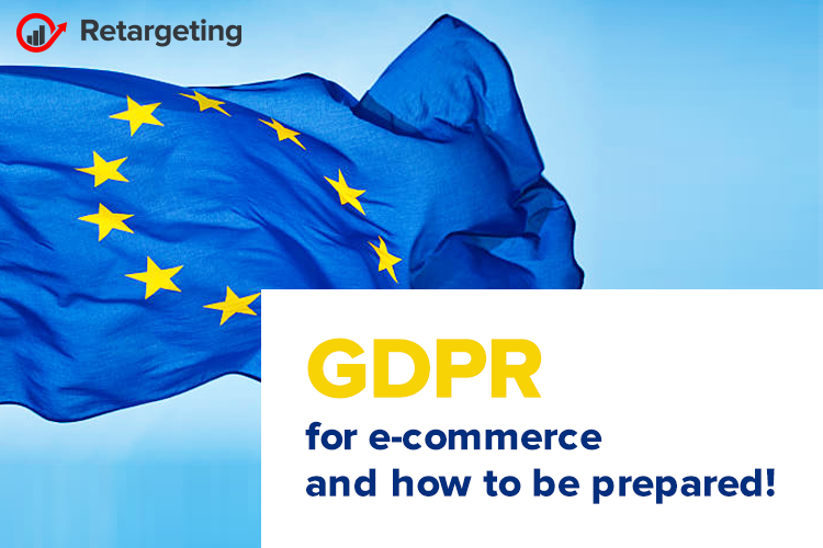 GDPR for e-commerce and how to be prepared!