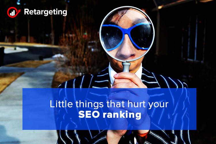 Little things that hurt your SEO ranking