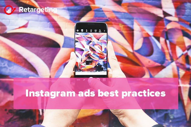 Instagram ads best practices