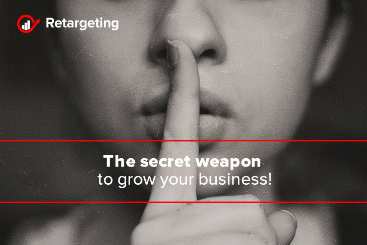 The secret weapon to grow your business!