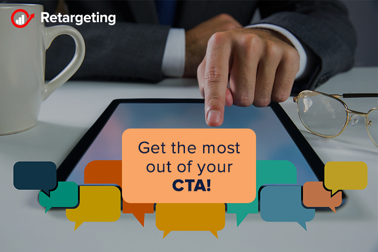 Get the most out of your CTA!