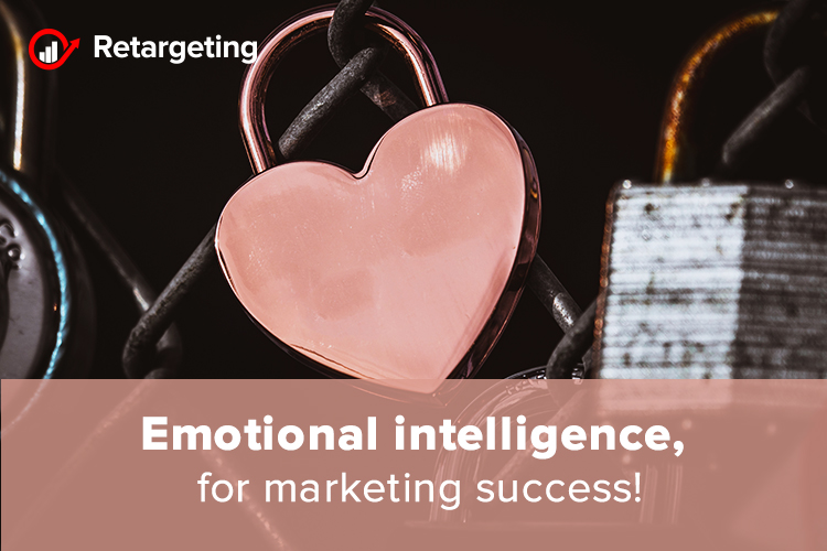 Emotional intelligence, for marketing success!