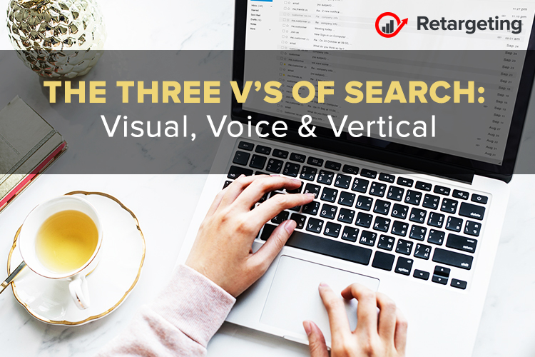 The Three V's of Search: Visual, Voice & Vertical