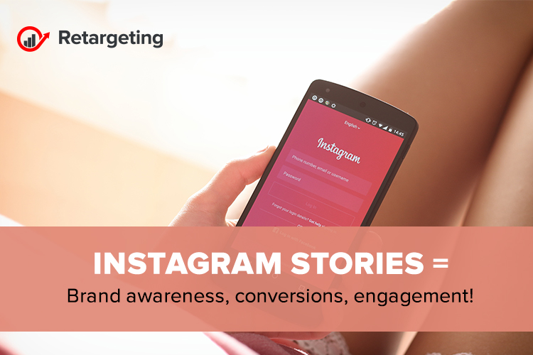 Instagram Stories = Brand awareness, conversions, engagement!