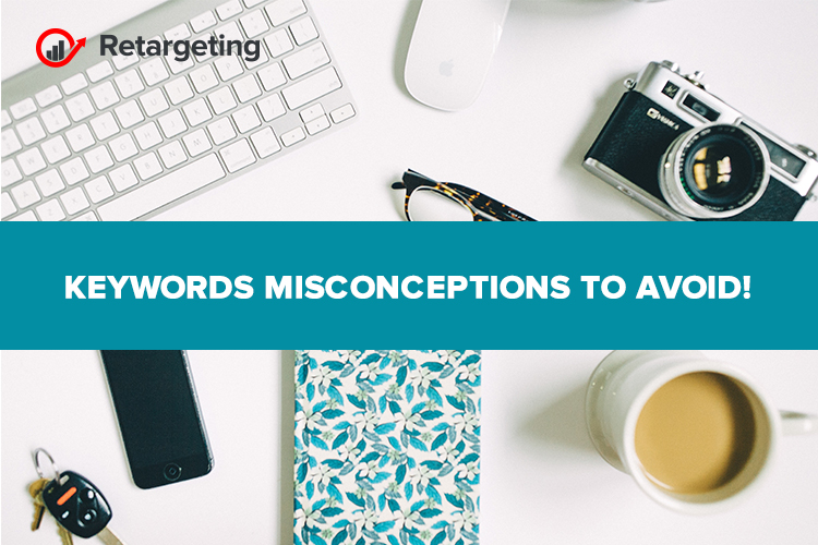 Keywords misconceptions to avoid!