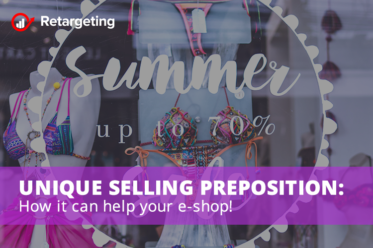 Unique selling proposition: How it can help your e-shop!