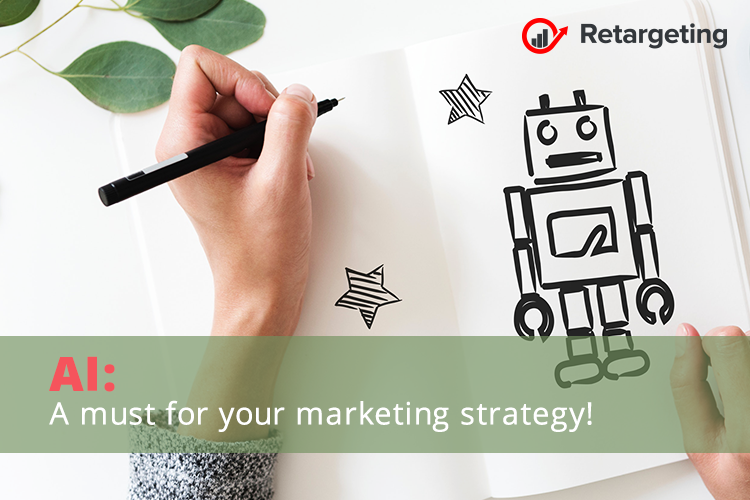AI: A must for your marketing strategy!