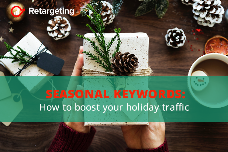Seasonal keywords: How to boost your holiday traffic