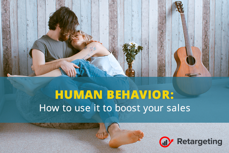 Human behavior: How to use it to boost your sales