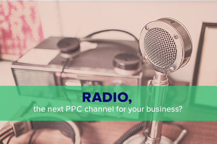 Radio, the next PPC channel for your business?