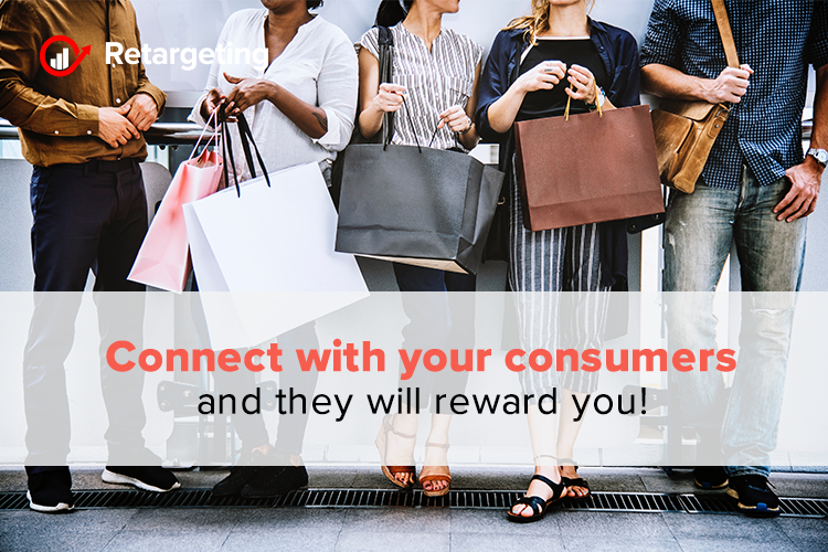 Connect with your consumers and they will reward you!