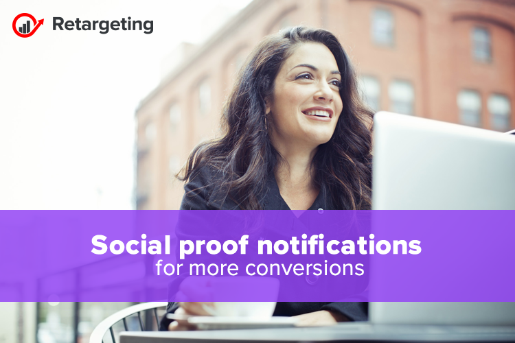 Social proof notifications for more conversions