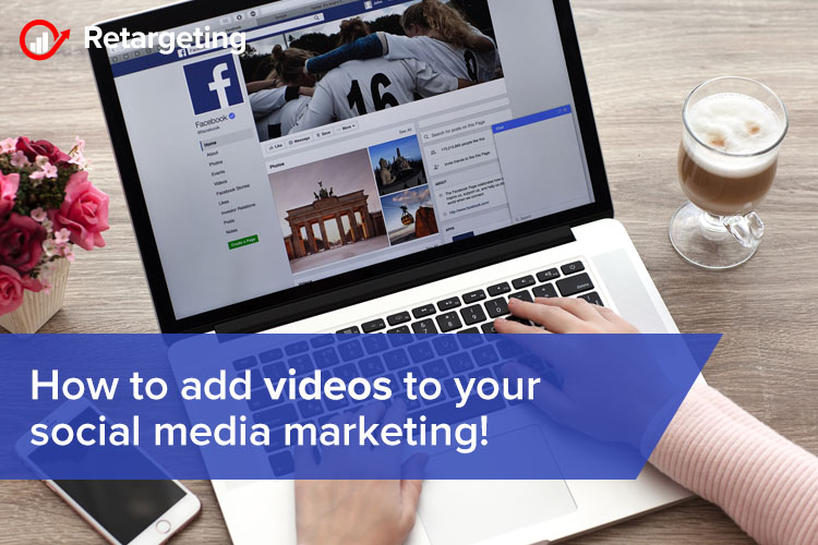 How to add videos to your social media marketing!