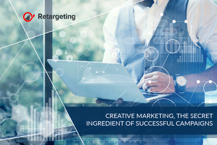 Creative marketing, the secret ingredient of successful campaigns