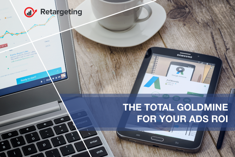 The total goldmine for your ads ROI