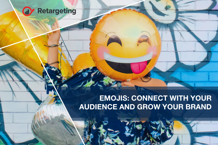 Emojis: Connect with your audience and grow your brand