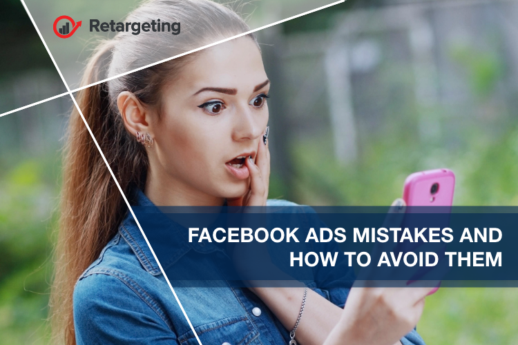 Facebook ads mistakes and how to avoid them