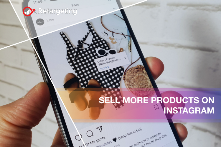 Sell more products on Instagram