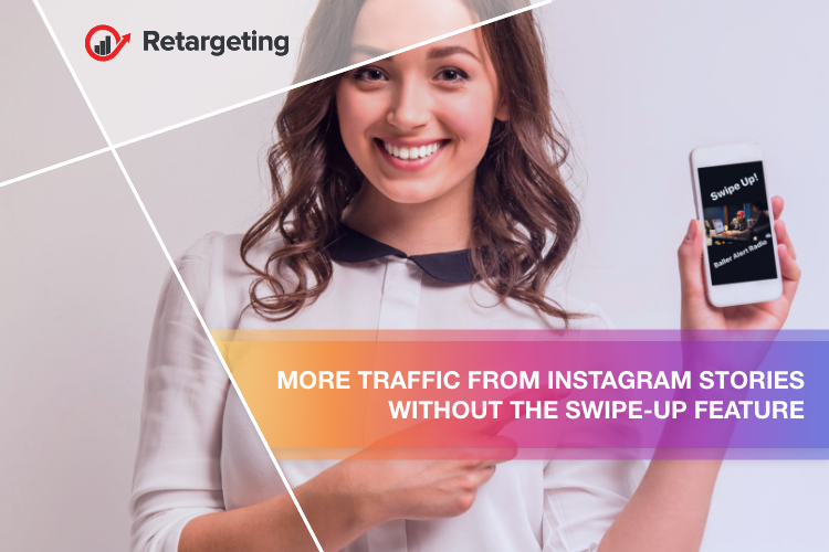 More traffic from Instagram Stories without the Swipe-Up feature