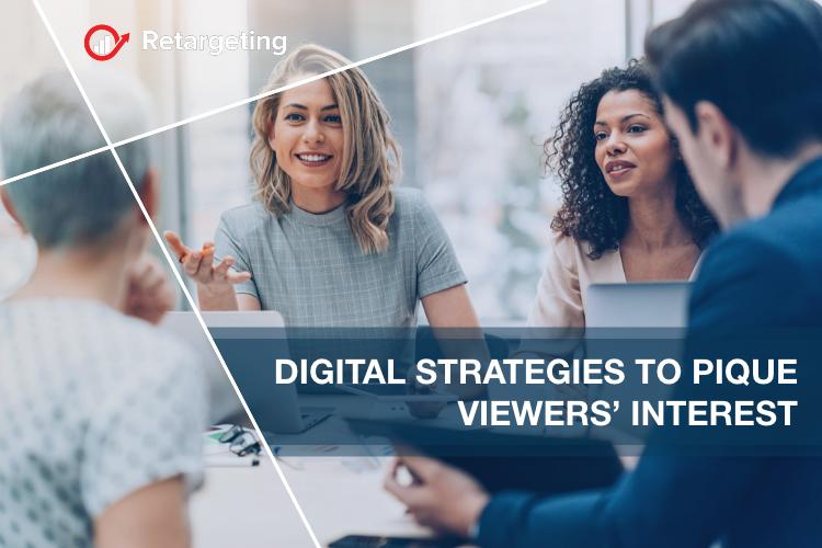 Digital strategies to pique viewers' interest