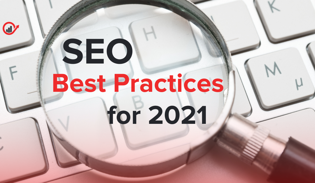 10 SEO Best Practices to Follow in 2021